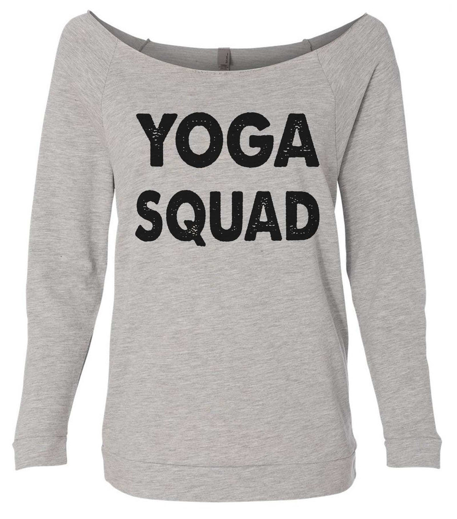 Yoga Squad 3/4 Sleeve Raw Edge French Terry Cut - Dolman Style Very Trendy Funny Shirt Small / Grey
