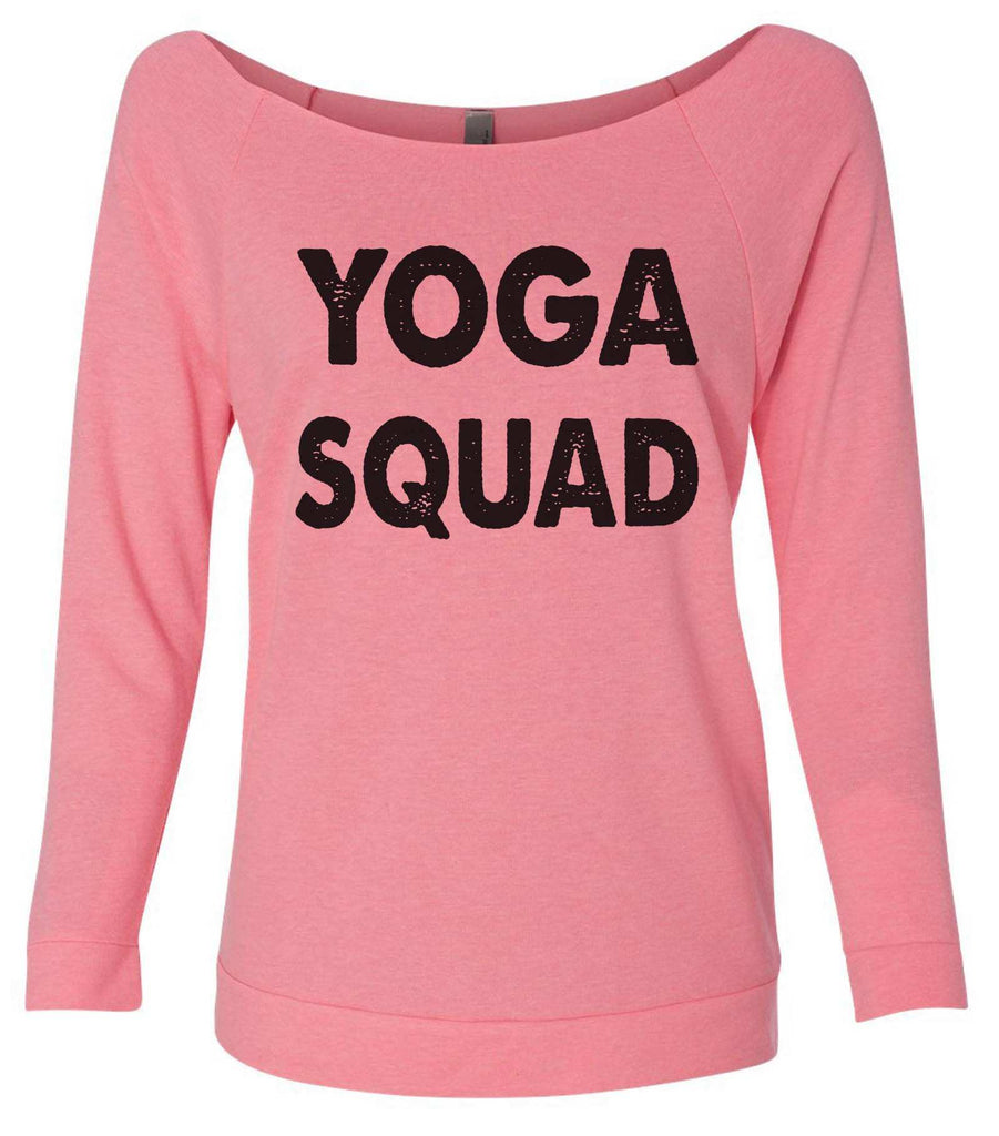 Yoga Squad 3/4 Sleeve Raw Edge French Terry Cut - Dolman Style Very Trendy Funny Shirt Small / Pink