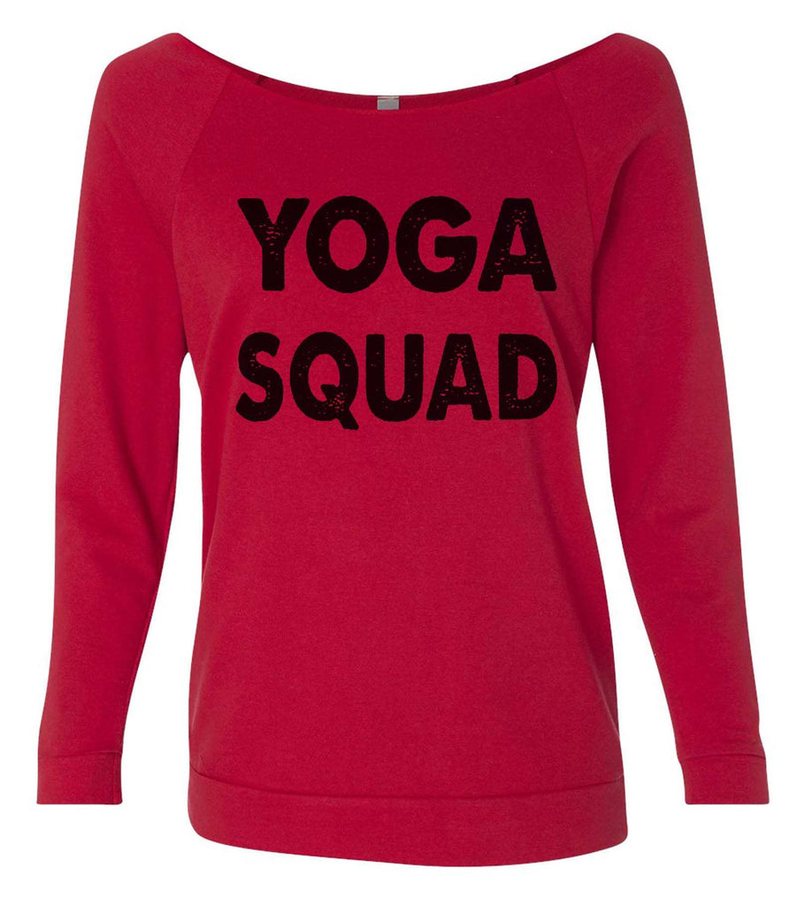 Yoga Squad 3/4 Sleeve Raw Edge French Terry Cut - Dolman Style Very Trendy Funny Shirt Small / Red