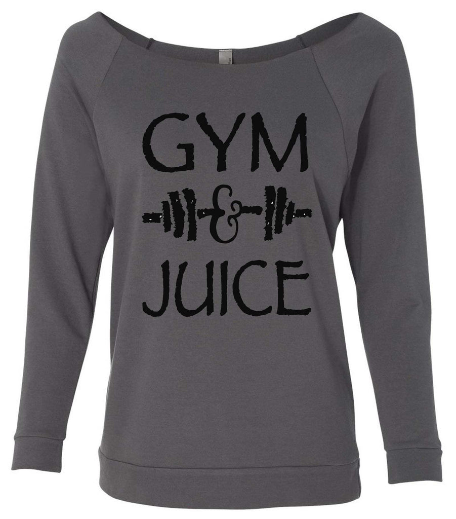 Gym And Juice 3/4 Sleeve Raw Edge French Terry Cut - Dolman Style Very Trendy Funny Shirt Small / Charcoal Dark Gray