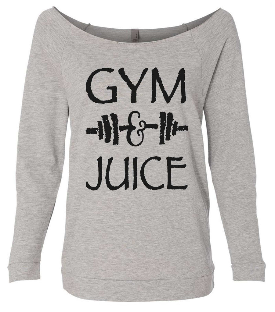 Gym And Juice 3/4 Sleeve Raw Edge French Terry Cut - Dolman Style Very Trendy Funny Shirt Small / Grey