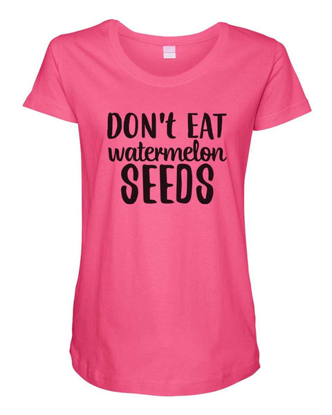 Womens Maternity TShirts - Don't Eat Watermelons Seeds - Pregnancy Tee - 2232 Funny Shirt Small / Hot Pink