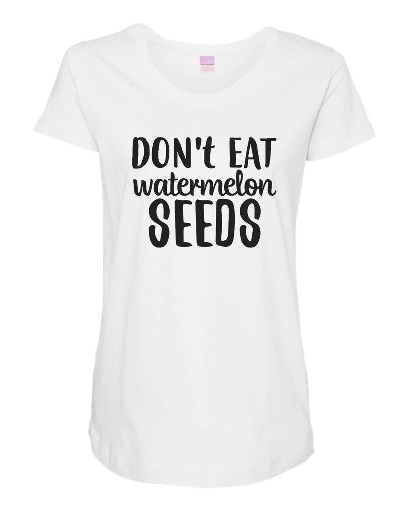 Womens Maternity TShirts - Don't Eat Watermelons Seeds - Pregnancy Tee - 2232 Funny Shirt Small / White