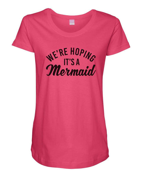 Womens Maternity TShirts - We're Hoping It's a Mermaid - Pregnancy Tee - 2234 Funny Shirt Small / Hot Pink