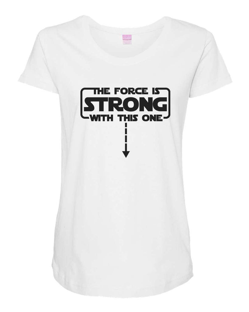 Womens Maternity TShirts - The Force Is Strong With This One - Pregnancy Tee - 2236 Funny Shirt Small / White