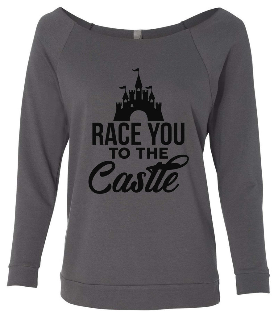 Race You To The Castle 3/4 Sleeve Raw Edge French Terry Cut - Dolman Style Very Trendy Funny Shirt Small / Charcoal Dark Gray