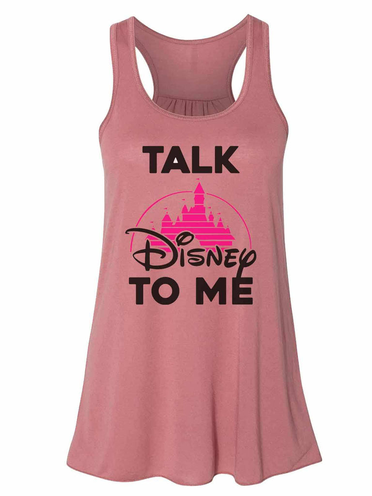 Talk Disney To Me - Bella Canvas Womens Tank Top - Gathered Back & Super Soft Funny Shirt Small / Mauve