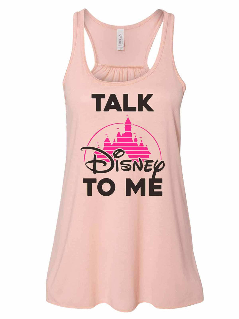 Talk Disney To Me - Bella Canvas Womens Tank Top - Gathered Back & Super Soft Funny Shirt Small / Peach