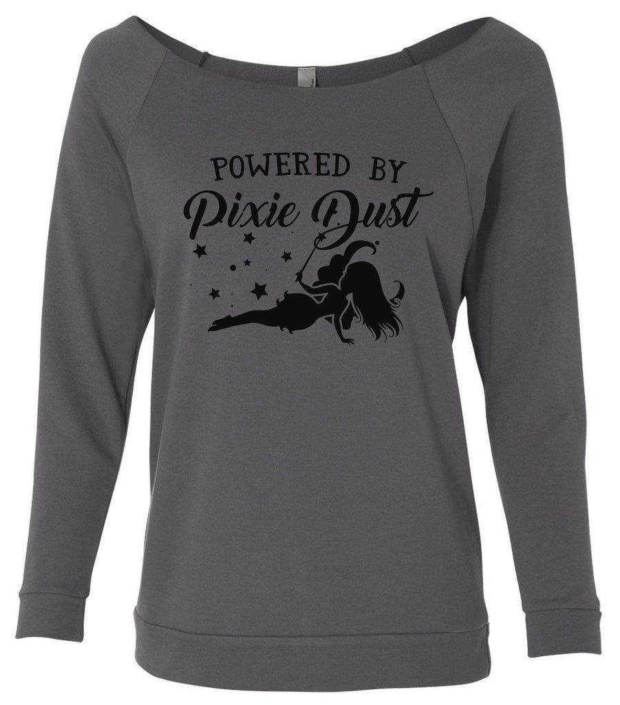 Powered By Pixie Dust 3/4 Sleeve Raw Edge French Terry Cut - Dolman Style Very Trendy Funny Shirt Small / Charcoal Dark Gray