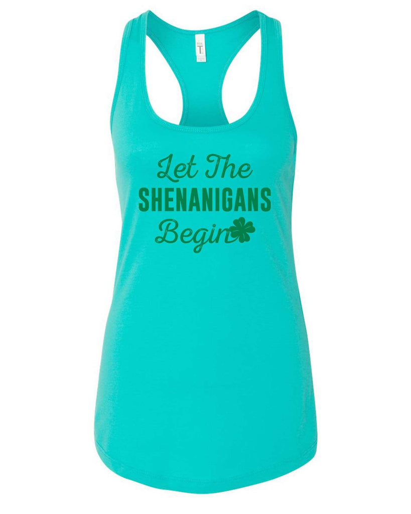 Womens Let The Shenanigans Begin Grapahic Design Fitted Tank Top Funny Shirt Small / Sky Blue
