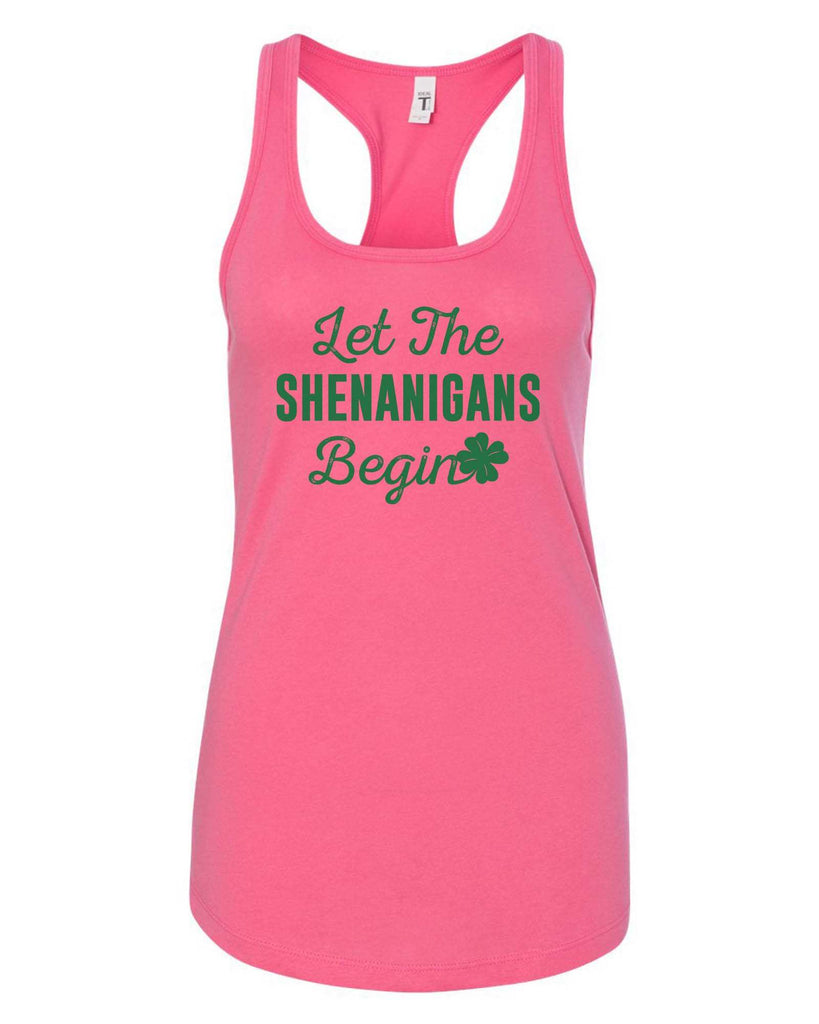 Womens Let The Shenanigans Begin Grapahic Design Fitted Tank Top Funny Shirt Small / Fuchsia
