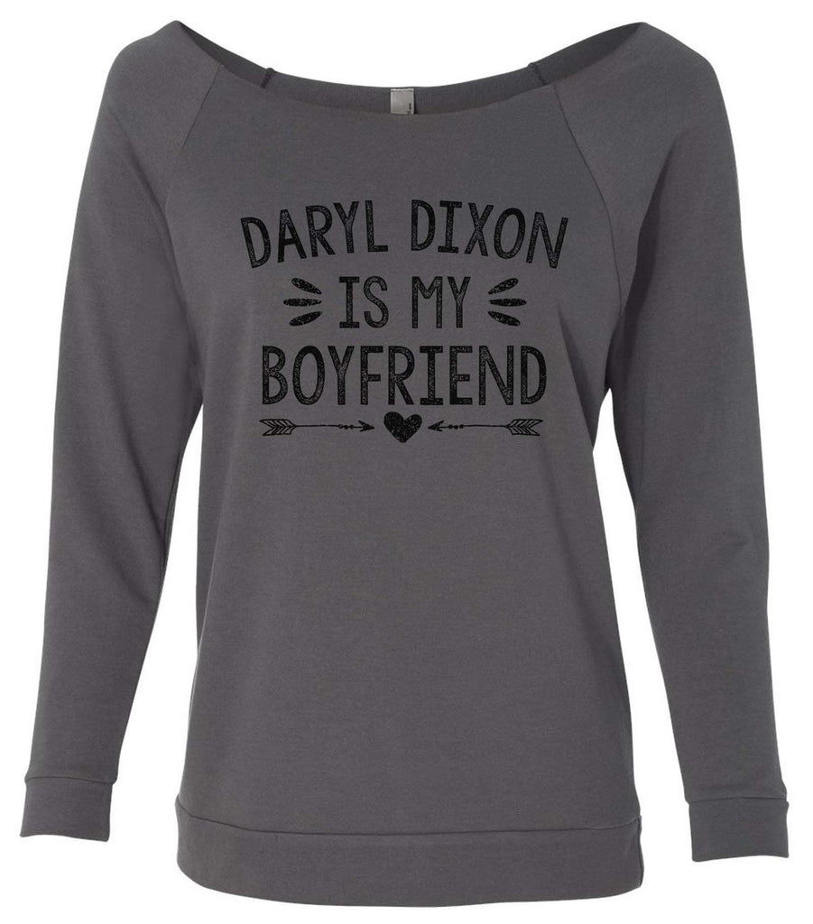 Daryl Dixon Is My Boyfriend 3/4 Sleeve Raw Edge French Terry Cut - Dolman Style Very Trendy Funny Shirt Small / Charcoal Dark Gray