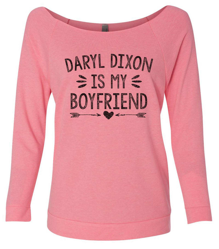 Daryl Dixon Is My Boyfriend 3/4 Sleeve Raw Edge French Terry Cut - Dolman Style Very Trendy Funny Shirt Small / Pink