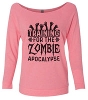 Training For The Zombie Apocalypse 3/4 Sleeve Raw Edge French Terry Cut - Dolman Style Very Trendy Funny Shirt Small / Pink