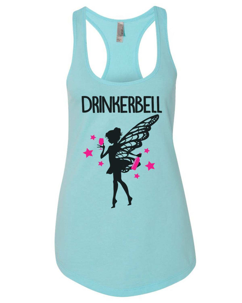 Drinkerbell Womens Workout Tank Top Funny Shirt Small / Cancun Blue