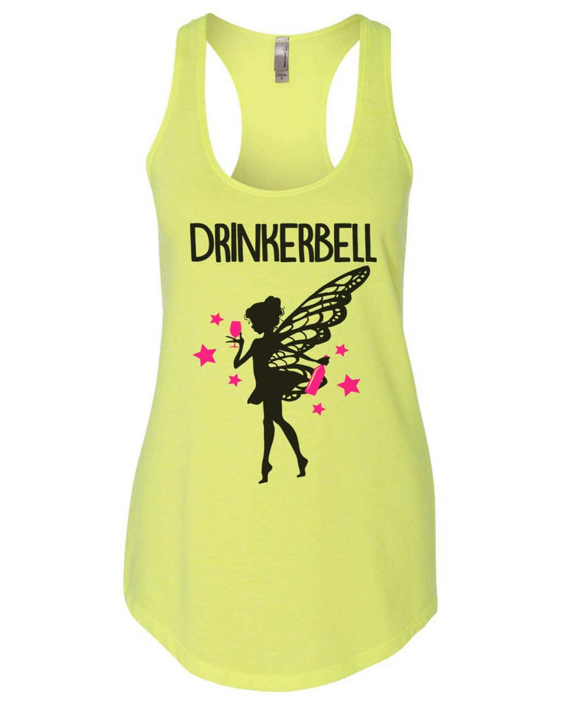 Drinkerbell Womens Workout Tank Top Funny Shirt Small / Neon Yellow