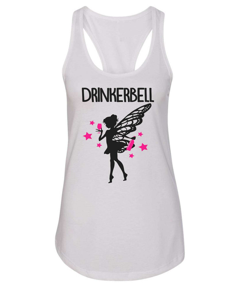 Womens Drinkerbell Grapahic Design Fitted Tank Top Funny Shirt Small / White