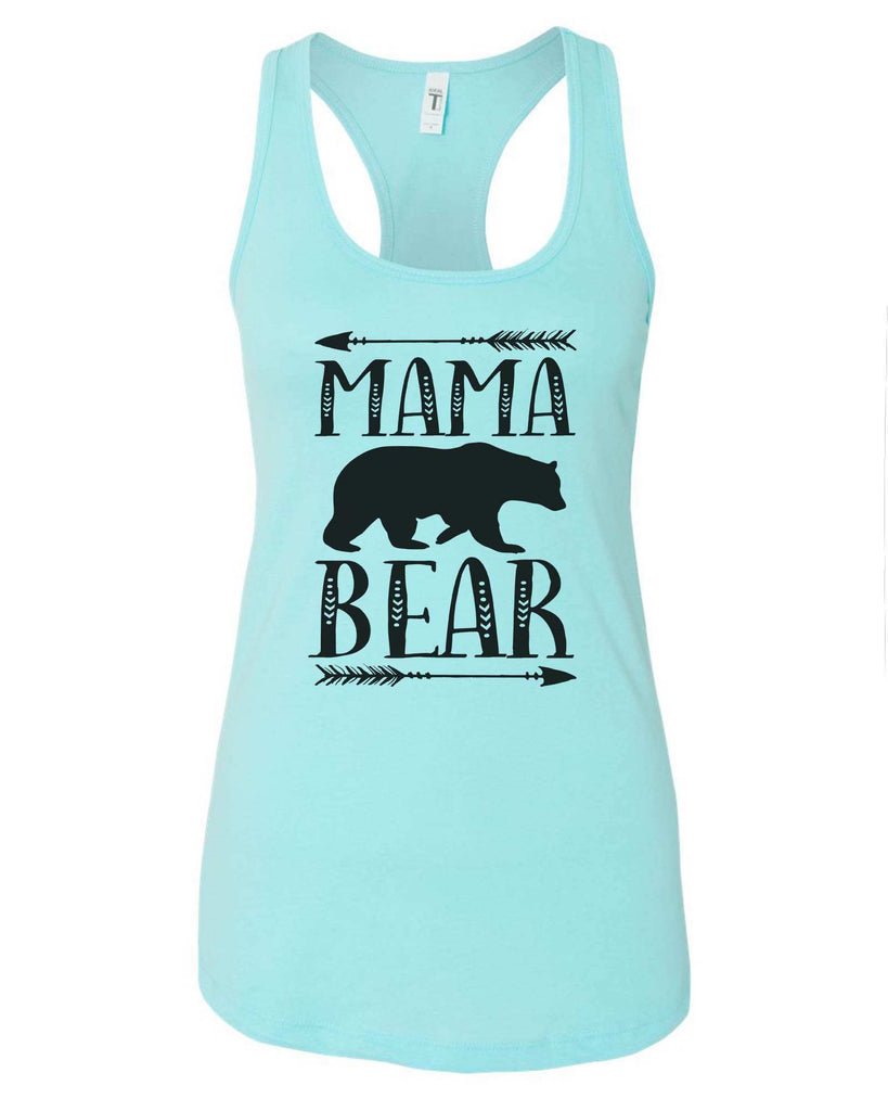 Womens Mama Bear Grapahic Design Fitted Tank Top Funny Shirt Small / Cancun