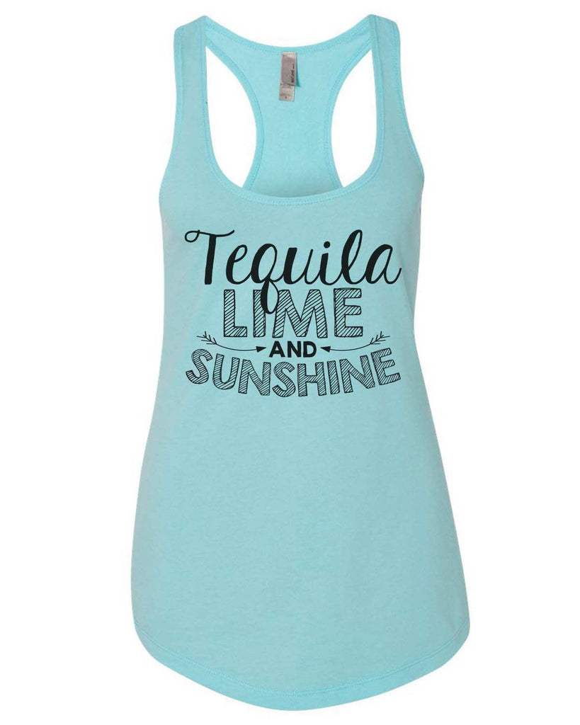 Tequila Lime And Sunshine Womens Workout Tank Top Funny Shirt Small / Cancun Blue