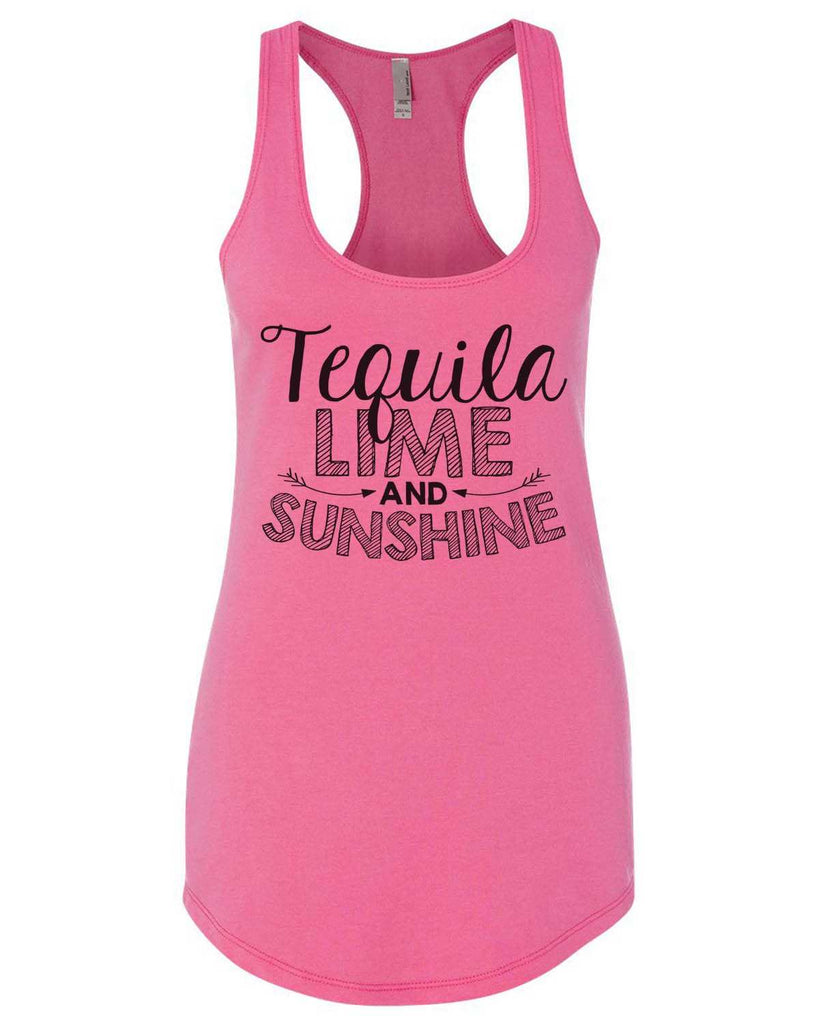 Tequila Lime And Sunshine Womens Workout Tank Top Funny Shirt Small / Hot Pink