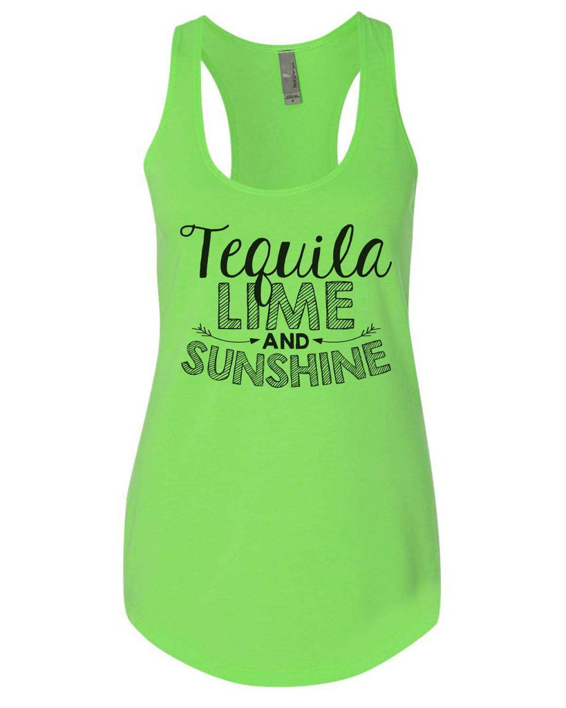 Tequila Lime And Sunshine Womens Workout Tank Top Funny Shirt Small / Neon Green