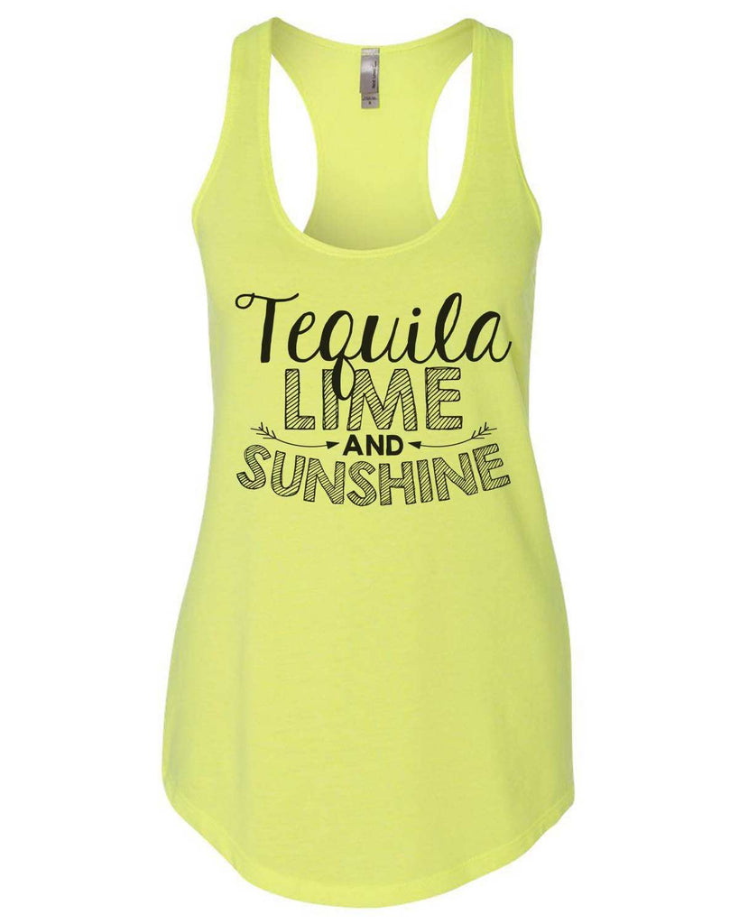 Tequila Lime And Sunshine Womens Workout Tank Top Funny Shirt Small / Neon Yellow
