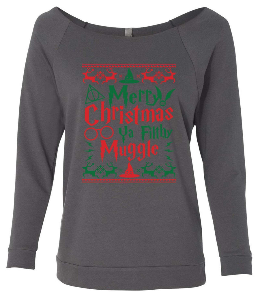 Merry Christmas Ya Filthy Muggle 3/4 Sleeve Raw Edge French Terry Cut - Dolman Style Very Trendy Funny Shirt Small / Charcoal Dark Gray