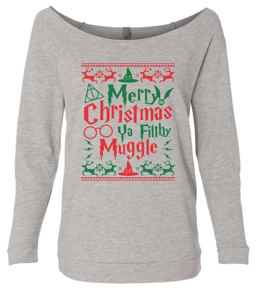 Merry Christmas Ya Filthy Muggle 3/4 Sleeve Raw Edge French Terry Cut - Dolman Style Very Trendy Funny Shirt Small / Grey