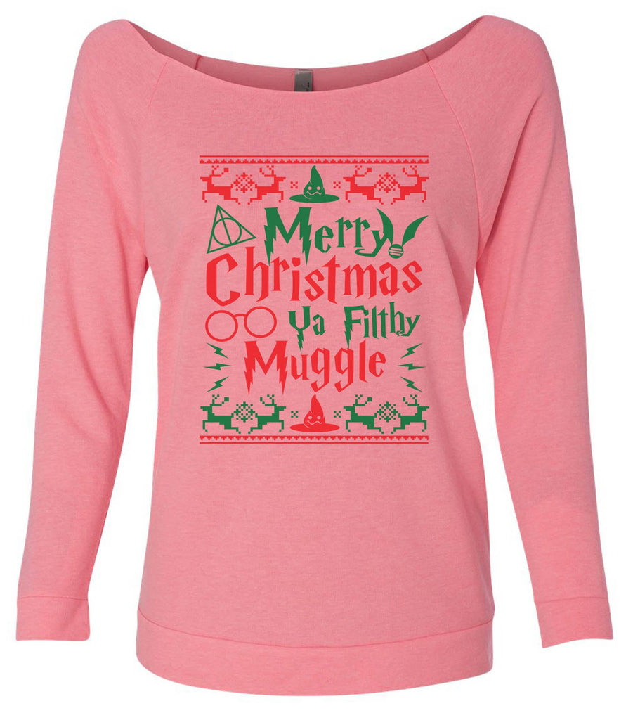 Merry Christmas Ya Filthy Muggle 3/4 Sleeve Raw Edge French Terry Cut - Dolman Style Very Trendy Funny Shirt Small / Pink