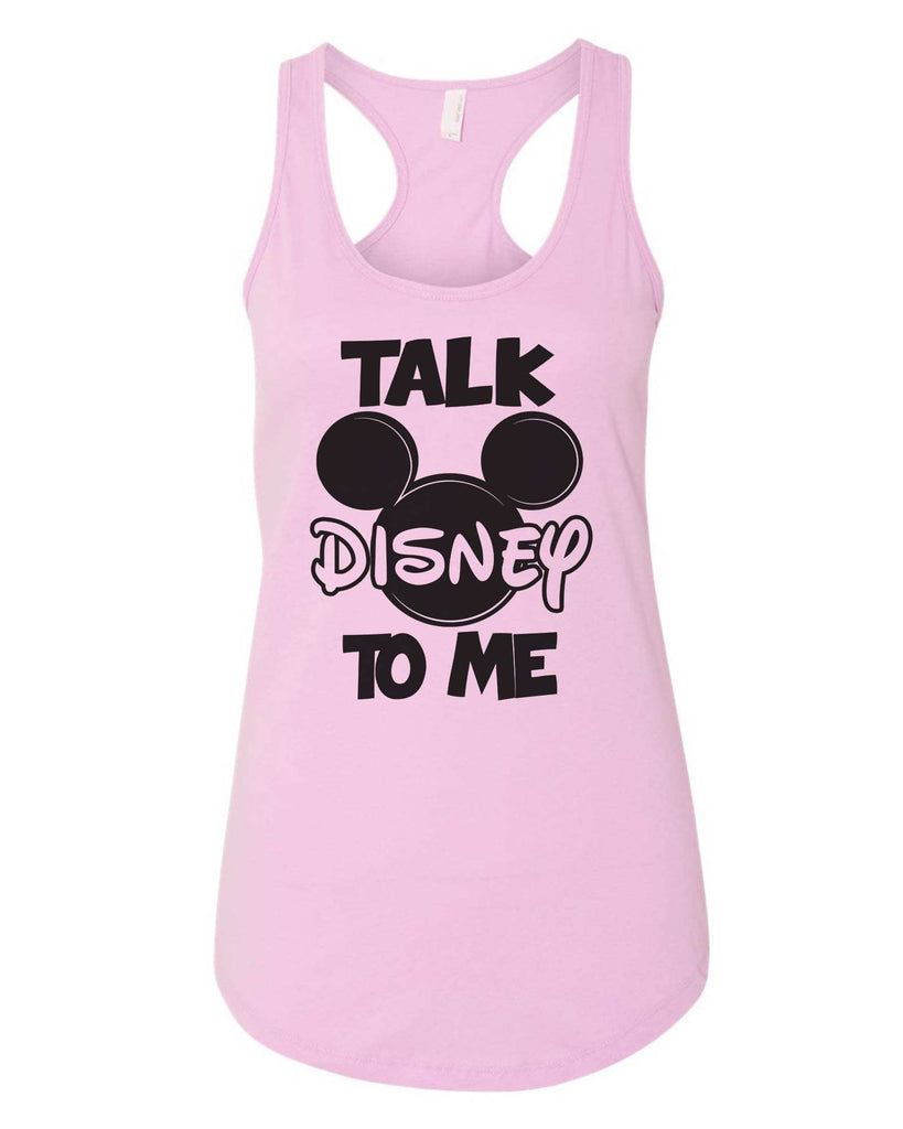 Womens Talk Disney To Me Grapahic Design Fitted Tank Top Funny Shirt Small / Lilac