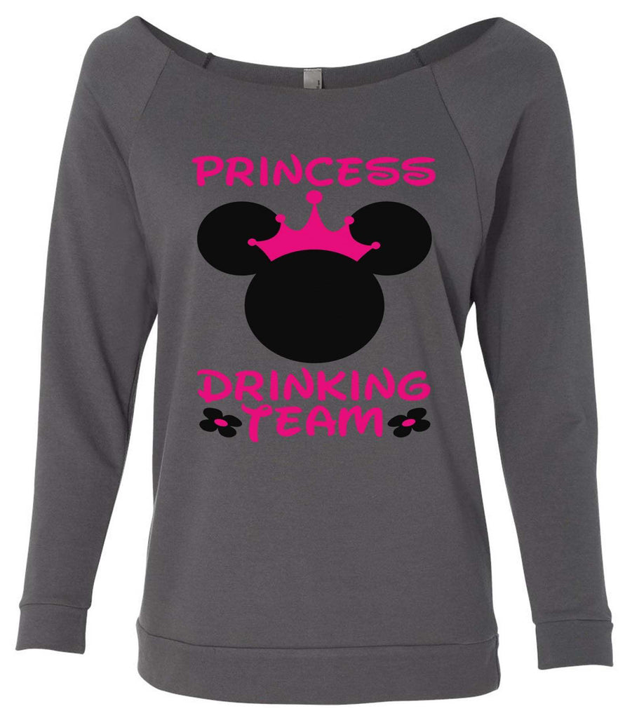 Princess Drinking Team 3/4 Sleeve Raw Edge French Terry Cut - Dolman Style Very Trendy Funny Shirt Small / Charcoal Dark Gray