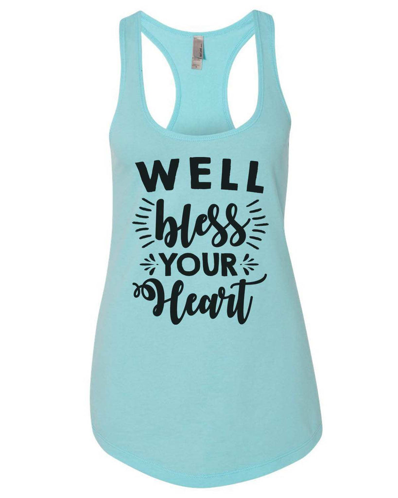 Well Bless Your Heart Womens Workout Tank Top Funny Shirt Small / Cancun Blue