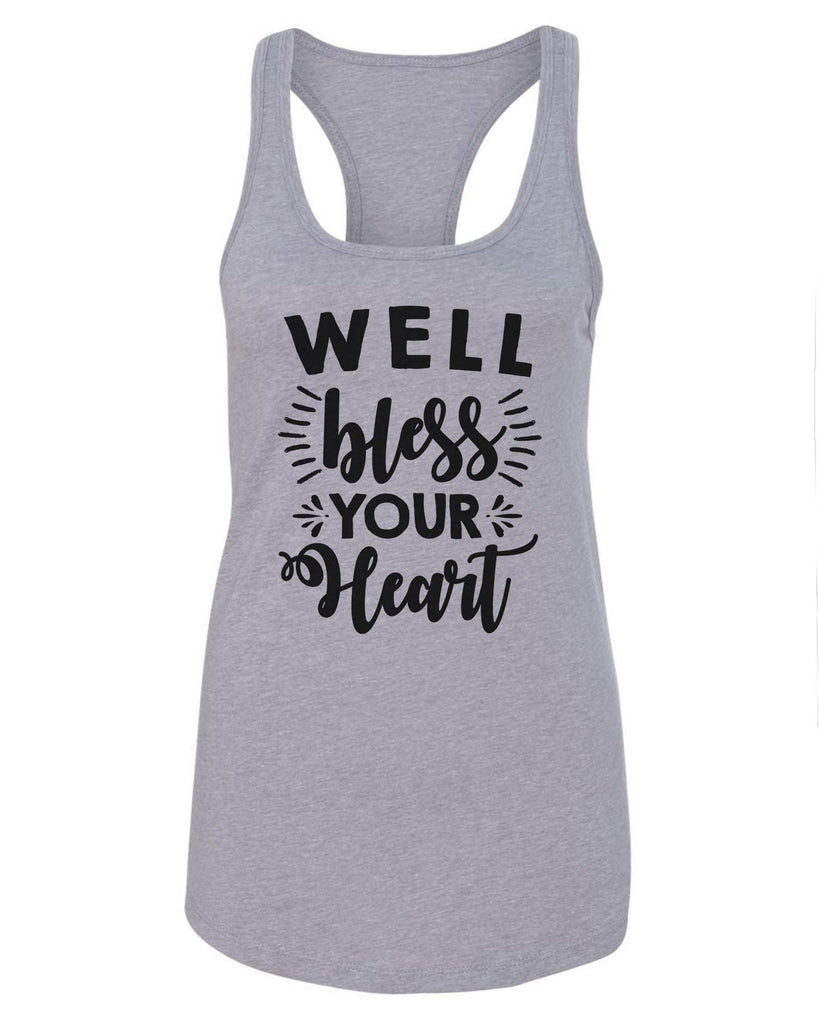 Womens Well Bless Your Heart Grapahic Design Fitted Tank Top Funny Shirt Small / Grey