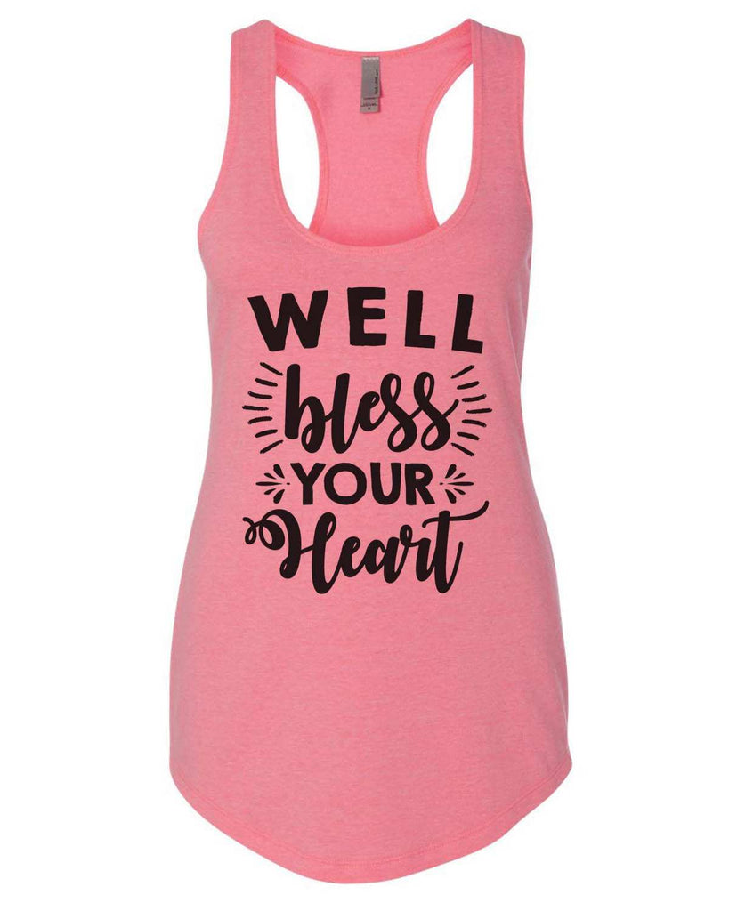 Well Bless Your Heart Womens Workout Tank Top Funny Shirt Small / Heather Pink