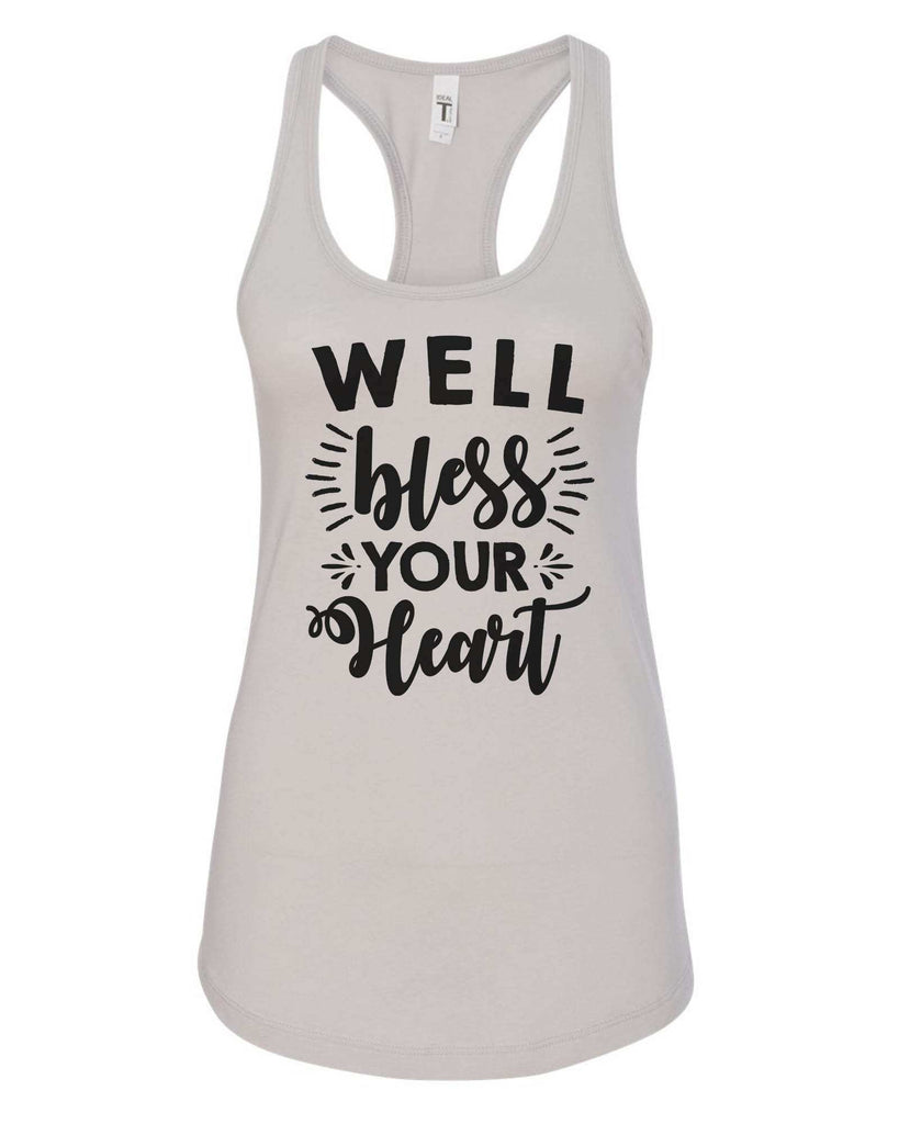 Womens Well Bless Your Heart Grapahic Design Fitted Tank Top Funny Shirt Small / Silver
