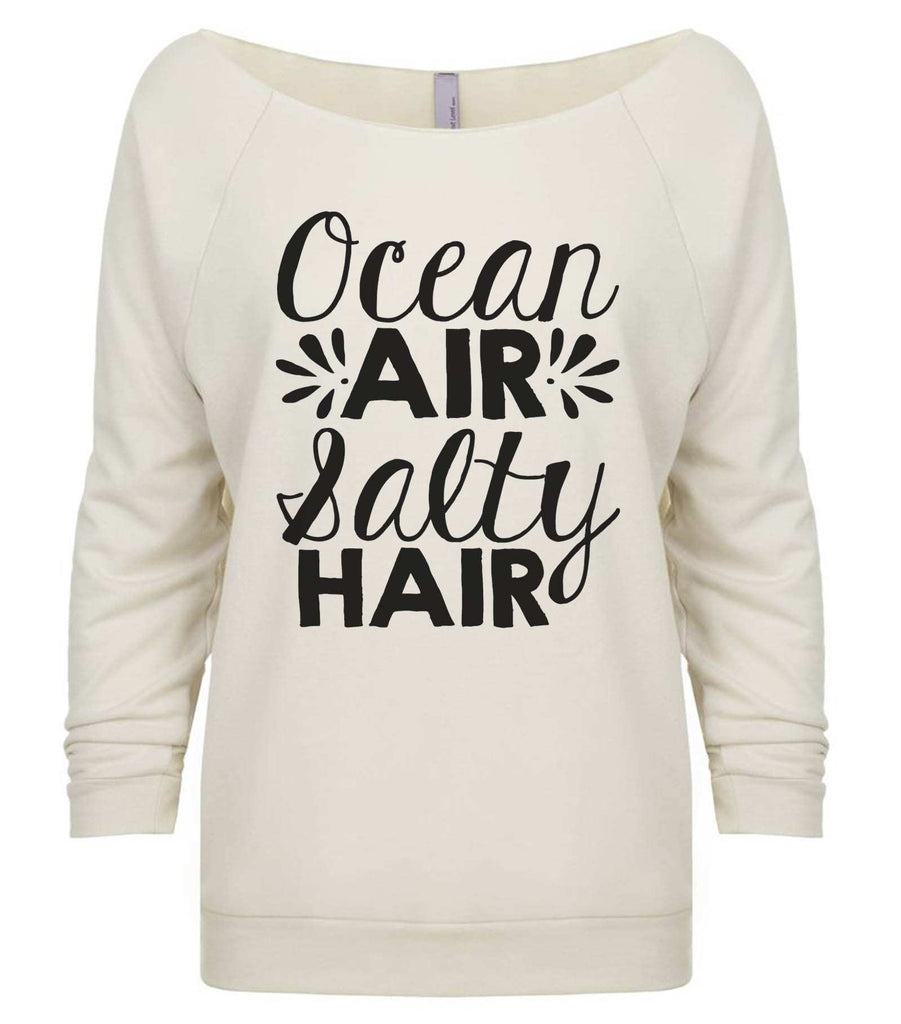 Ocean Air Salty Hair 3/4 Sleeve Raw Edge French Terry Cut - Dolman Style Very Trendy Funny Shirt Small / Beige