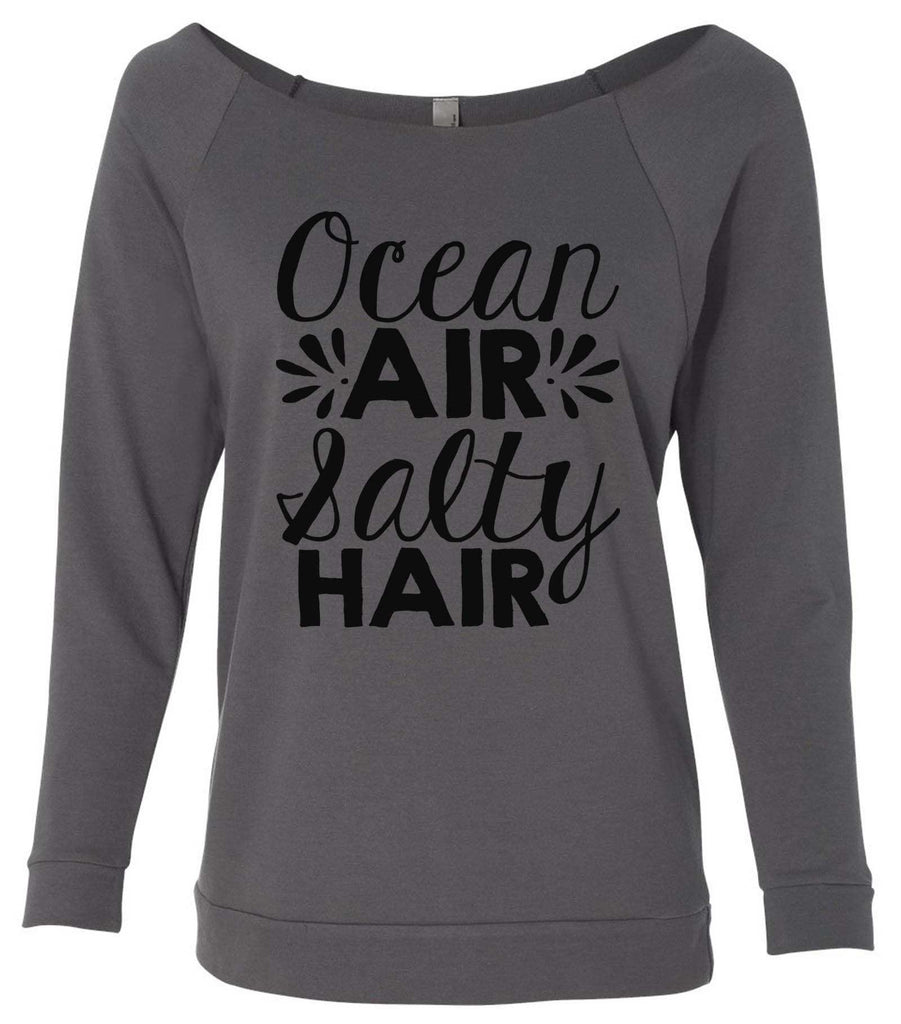 Ocean Air Salty Hair 3/4 Sleeve Raw Edge French Terry Cut - Dolman Style Very Trendy Funny Shirt Small / Charcoal Dark Gray
