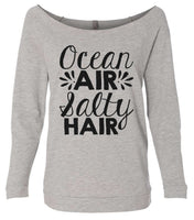 Ocean Air Salty Hair 3/4 Sleeve Raw Edge French Terry Cut - Dolman Style Very Trendy Funny Shirt Small / Grey