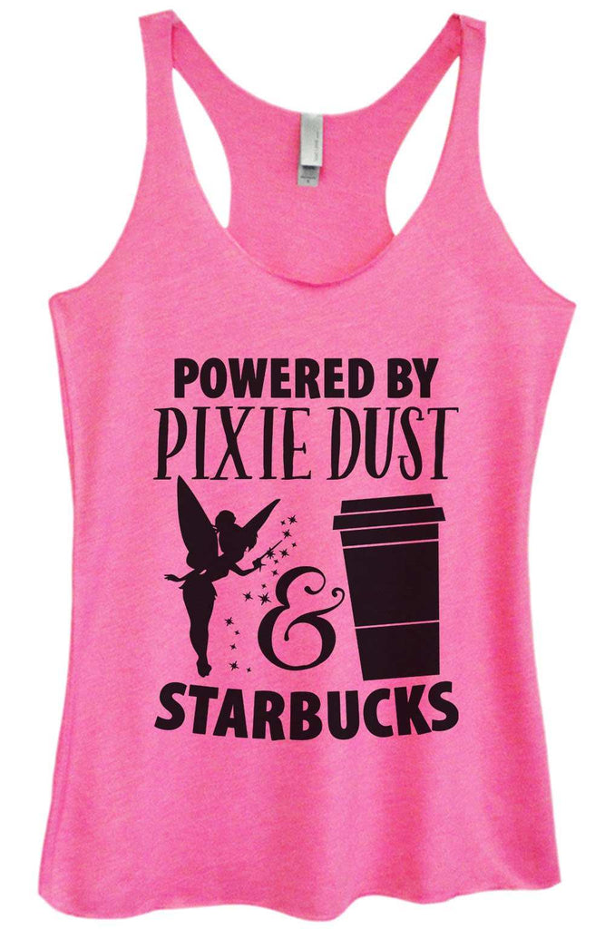 Womens Tri-Blend Tank Top - Powered by Pixie Dust & Starbucks Funny Shirt Small / Vintage Pink