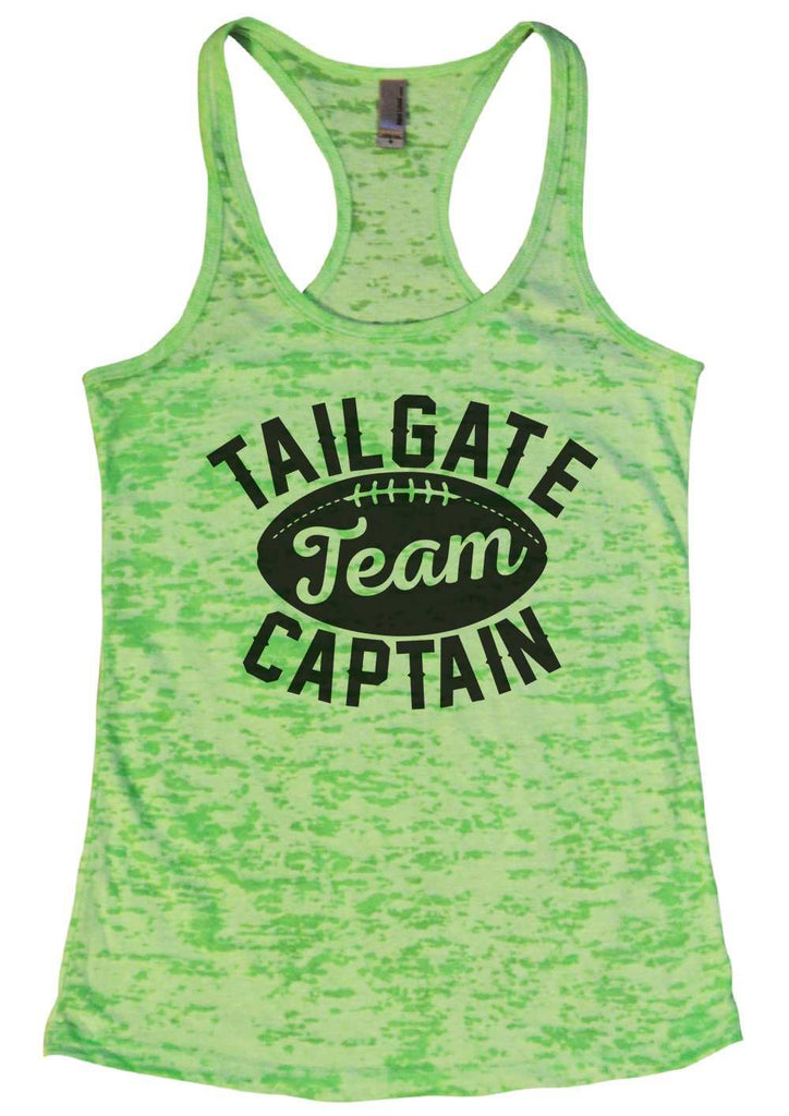 Tailgate Team Captain Womens Burnout Tank Top By Funny Threadz Funny Shirt Small / Neon Green