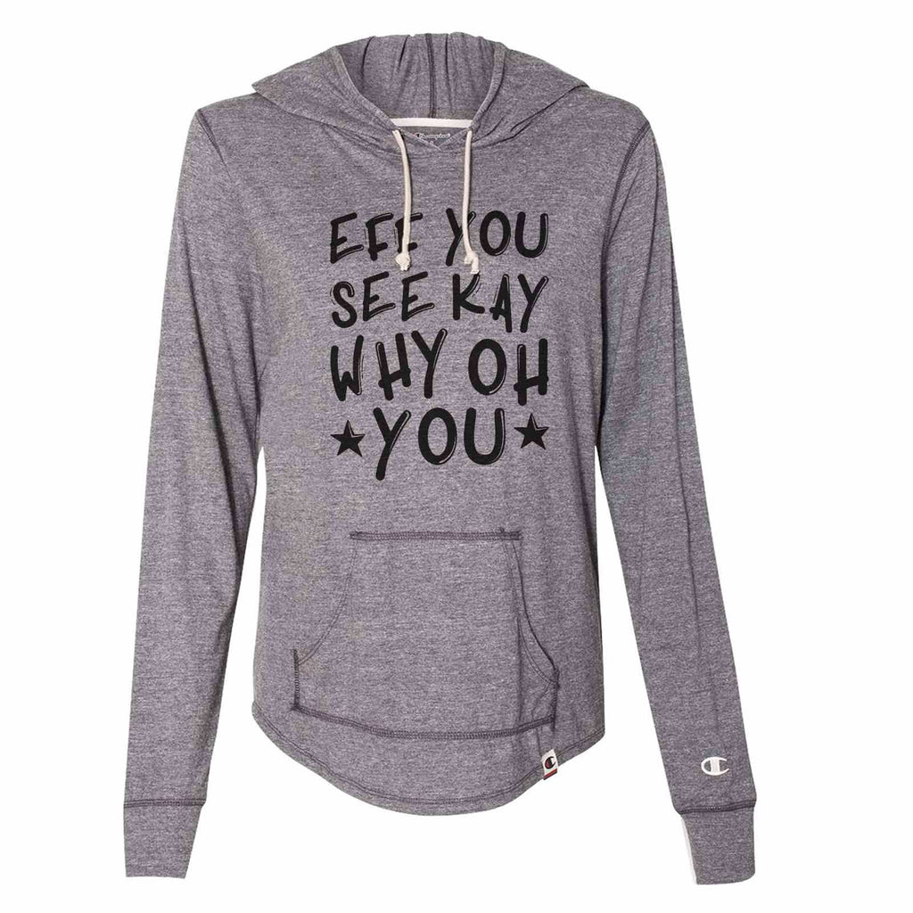 Eff You See Kay Why Oh You - Womens Champion Brand Hoodie - Hooded Sweatshirt Funny Shirt Small / Dark Grey