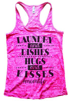 Laundry And Dishes Hugs And Kisses #Momlife Womens Burnout Tank Top By Funny Threadz Funny Shirt Small / Shocking Pink