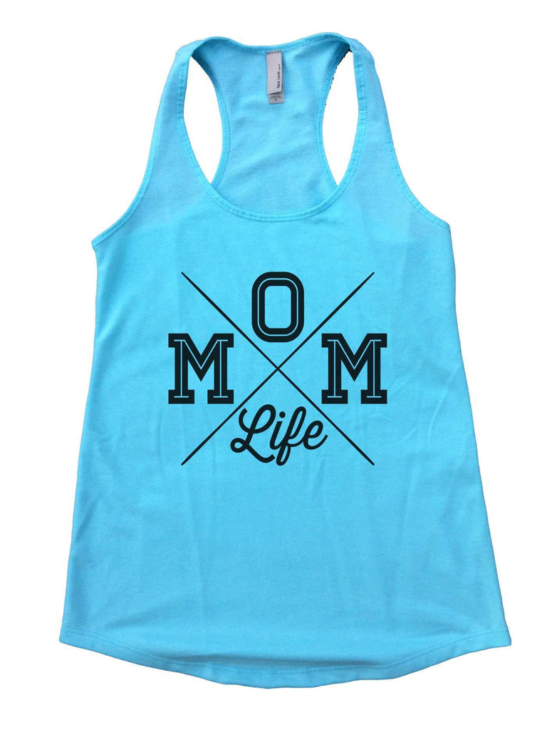 MOM Life Womens Workout Tank Top Funny Shirt Small / Cancun Blue