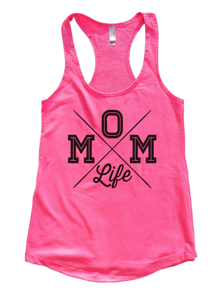 MOM Life Womens Workout Tank Top Funny Shirt Small / Hot Pink