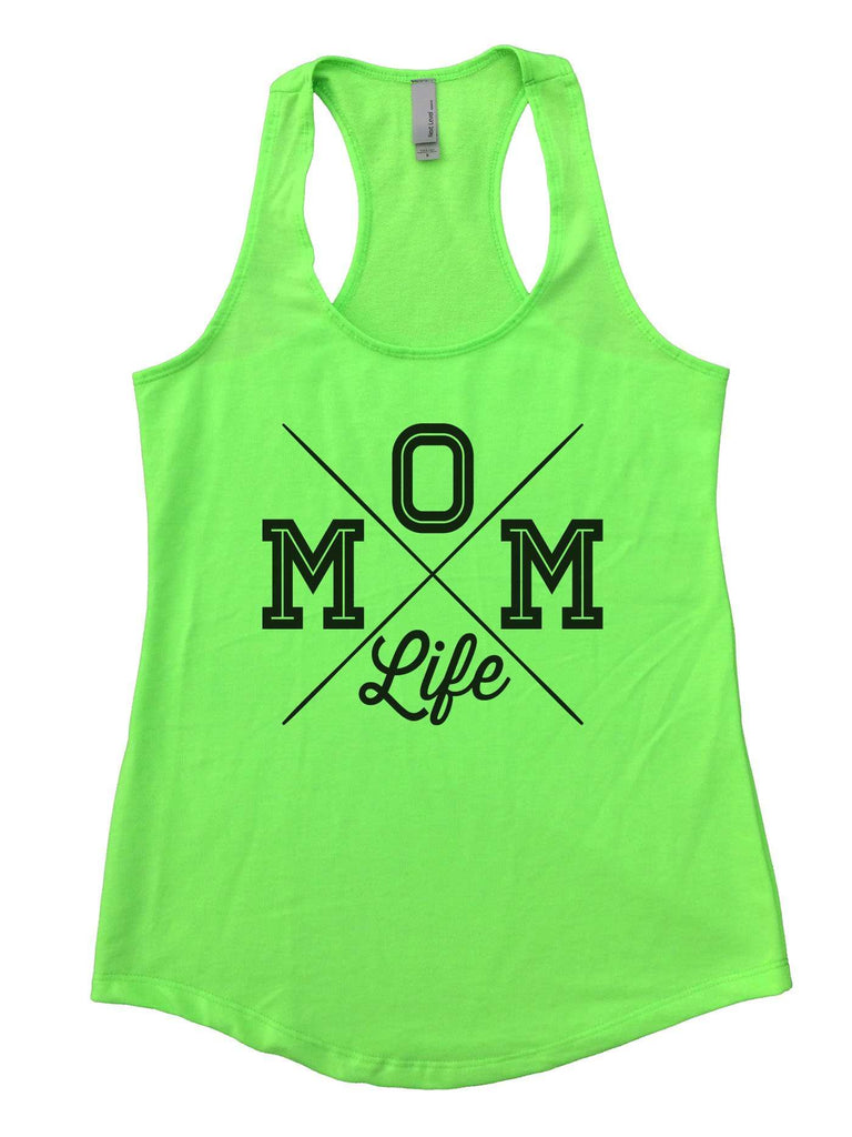 MOM Life Womens Workout Tank Top Funny Shirt Small / Neon Green