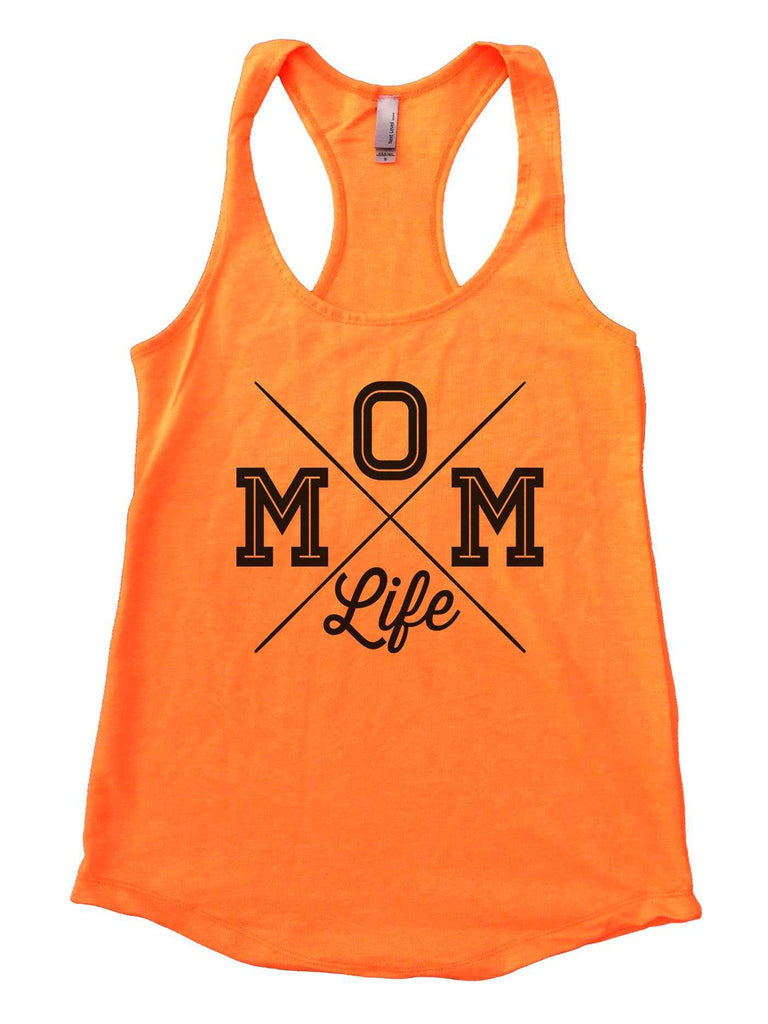 MOM Life Womens Workout Tank Top Funny Shirt Small / Neon Orange