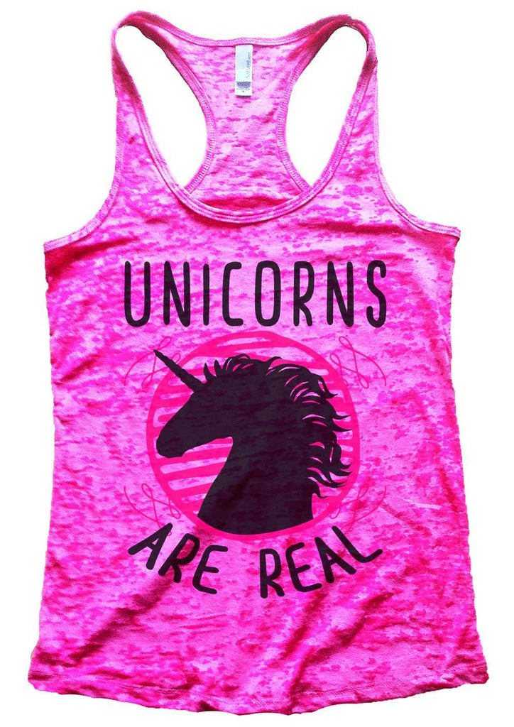 Unicorns Are Real Womens Burnout Tank Top By Funny Threadz Funny Shirt Small / Shocking Pink