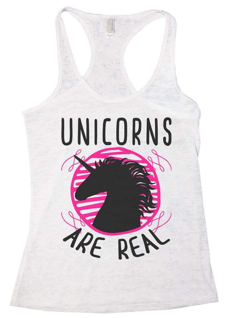 Unicorns Are Real Womens Burnout Tank Top By Funny Threadz Funny Shirt Small / White