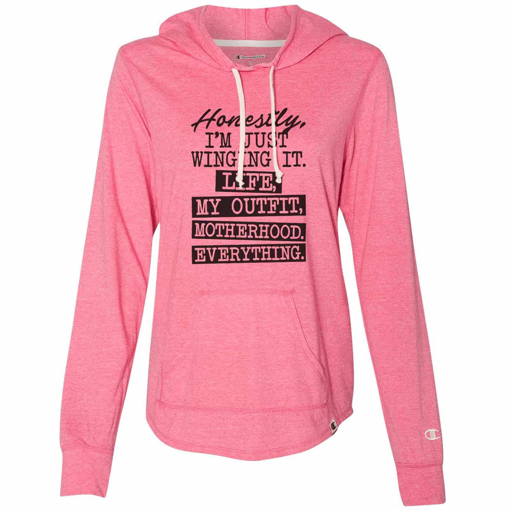 Honestly, I'm Just Winging It. Life, My Outfit, Motherhood. Everything. - Womens Champion Brand Hoodie - Hooded Sweatshirt Funny Shirt Small / Pink