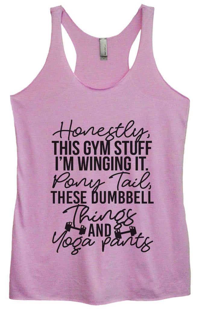 Womens Tri-Blend Tank Top - Honestly, this gym stuff I'm winging it. Pony tail, these dumbbell things & yoga pants Funny Shirt Small / Vintage Lilac